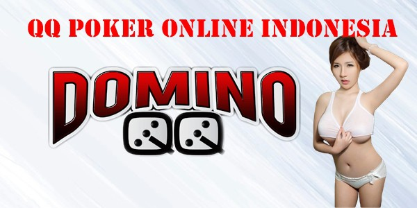 QQ Poker Online Indonesia Tips Main Agar Menang Terus